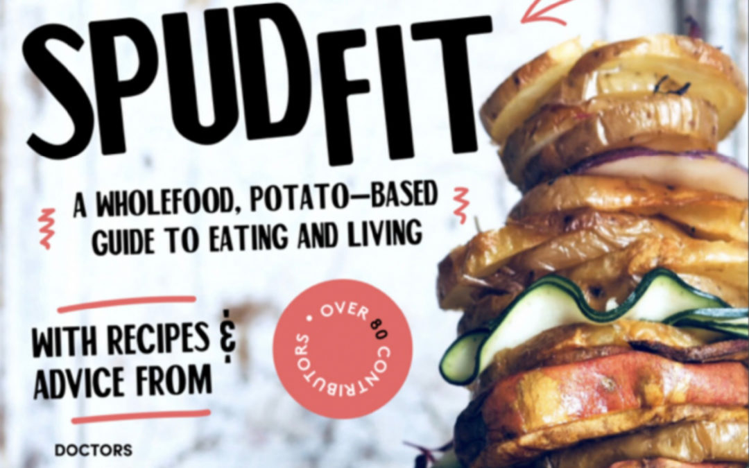 spud fit a whole food potatobased guide to eating and living